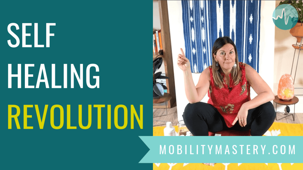 I believe a self-healing revolution is already underway, and part of my mission with Mobility Mastery has been to fuel this revolution and help as many people as possible get access to critical information for self-healing pain and trauma.